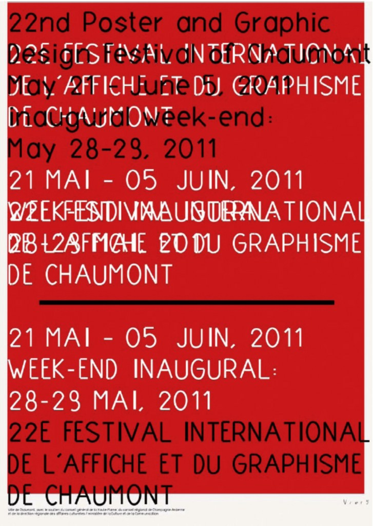 22nd Poster and Graphic Design Festival of Chaumont. May 21 - June5, 2011.